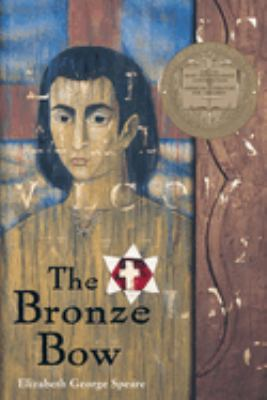 The bronze bow / Elizabeth George Speare.
