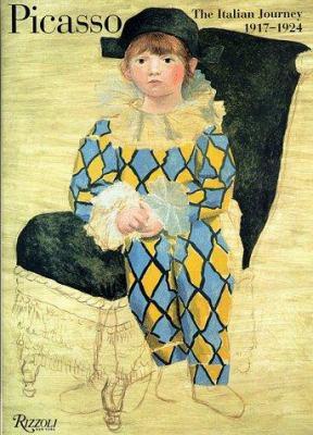 Picasso : the Italian journey, 1917-1924