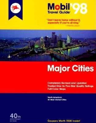 Mobil 1998 travel guide. Major cities : North America's 45 most visited cities.