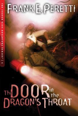 The door in the dragon's throat / Frank E. Peretti.