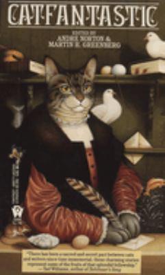 Catfantastic : nine lives and fifteen tales