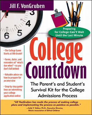 College countdown : the parent's and student's survival kit for the college admissions process