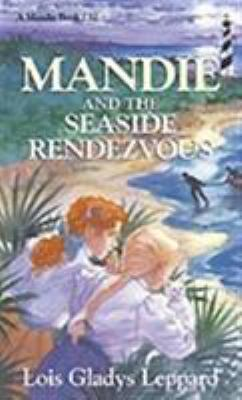 Mandie and the seaside rendezvous