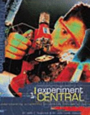 Experiment central : understanding scientific principles through projects