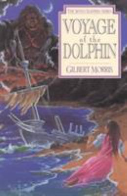 Voyage of the Dolphin / Gilbert Morris.