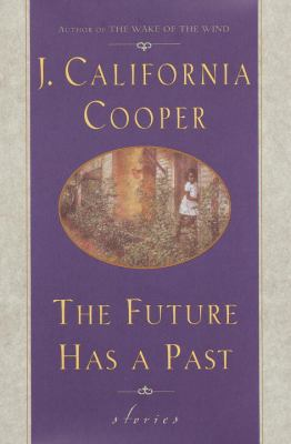 The future has a past : stories