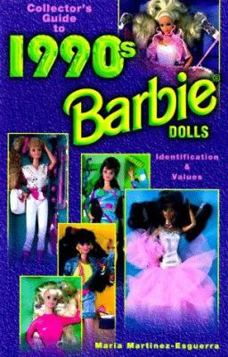 Collector's guide to 1990s Barbie dolls : identification & values / Maria Martinez-Esguerra.