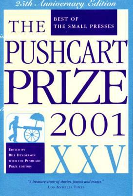 The Pushcart prize 2001 XXV : best of the small presses
