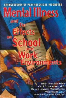 Mental illness and its effects on school and work environments