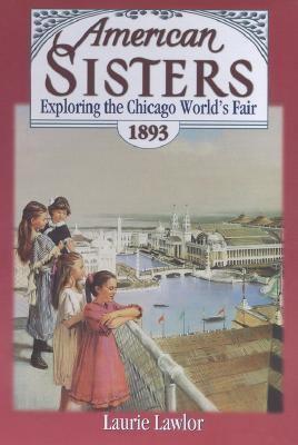Exploring the Chicago World's Fair, 1893