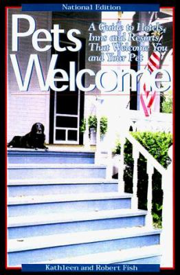 Pets welcome : a guide to hotels, inns, and resorts that welcome you and your pet