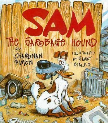 Sam the garbage hound
