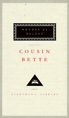 Cousin Bette / Honoré de Balzac ; translated from the French by James Waring.
