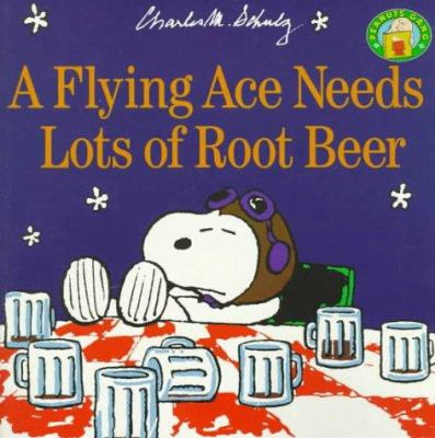 A flying ace needs lots of root beer