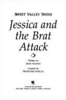Jessica and the brat attack