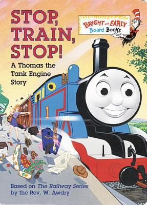 Stop, train, stop! : a Thomas the Tank Engine story