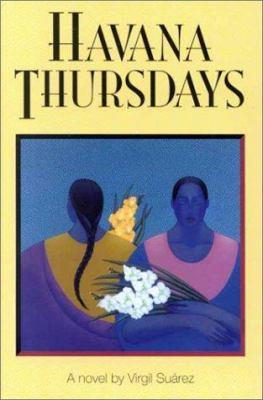 Havana Thursdays : a novel