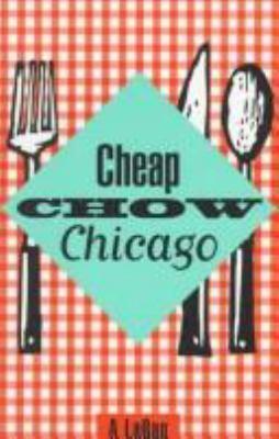 Cheap chow Chicago