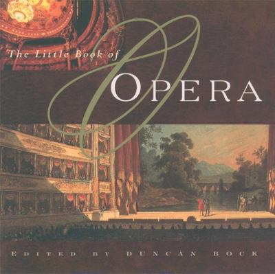 The little book of opera : an anthology