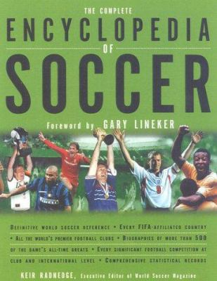 The complete encyclopedia of soccer : the bible of world soccer