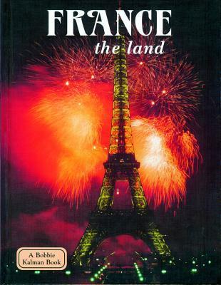 France. The land / Greg Nickles.