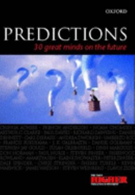 Predictions : [30 great minds on the future]
