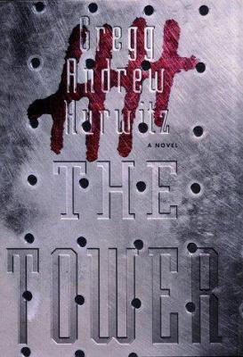 The tower : a novel