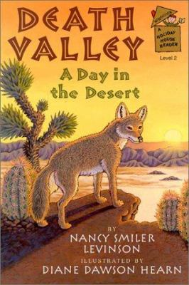 Death Valley : a day in the desert