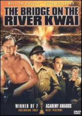 The bridge on the River Kwai [videorecording] / Columbia Pictures presents a Sam Spiegel production ; screenplay by Michael Wilson and Carl Foreman ; produced by Sam Spiegel ; directed by David Lean.