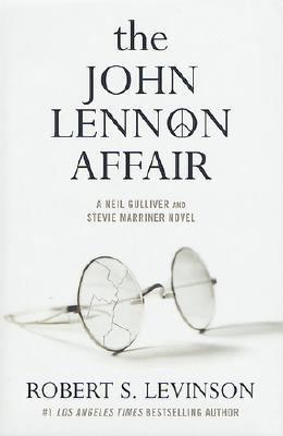 The John Lennon affair : a Neil Gulliver and Stevie Marriner novel