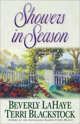 Showers in season : book two / Beverly LaHaye and Terri Blackstock.