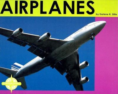 Airplanes / by Darlene R. Stille.