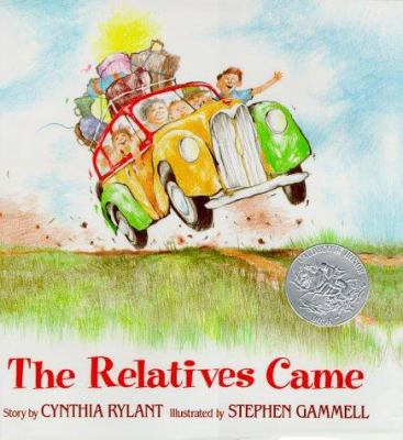 The relatives came / story by Cynthia Rylant ; illustrated by Stephen Gammell.