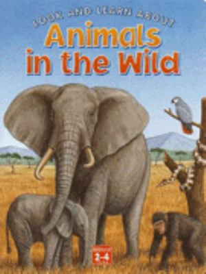 Look and learn about animals in the wild