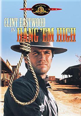 Hang 'em high / United Artists ; a Leonard Freeman production ; written by Leonard Freeman and Mel Goldberg ; produced by Leonard Freeman ; directed by Ted Post.