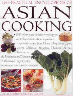 The practical encyclopedia of Asian cooking.