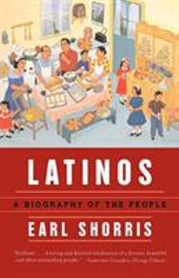 Latinos : a biography of the people