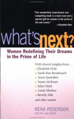 What's next? : women redefining their dreams in the prime of life