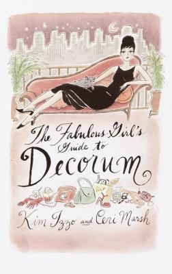 The fabulous girl's guide to decorum