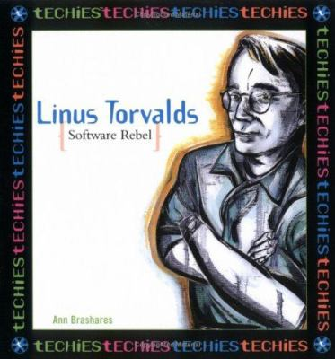 Linus Torvalds : software rebel