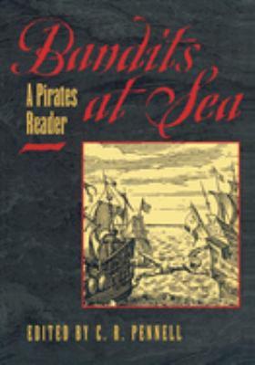 Bandits at sea : a pirates reader