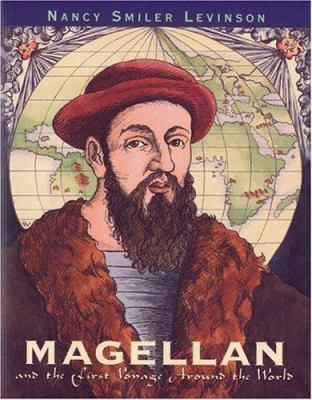 Magellan and the first voyage around the world