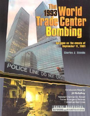 The 1993 World Trade Center bombing / Charles J. Shields.