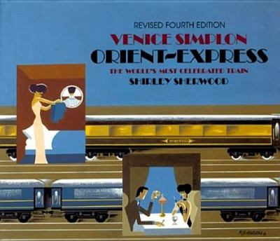 Venice Simplon Orient-Express : the world's most celebrated train