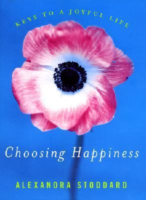 Choosing happiness : keys to a joyful life