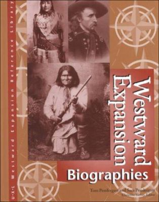 Westward expansion : biographies