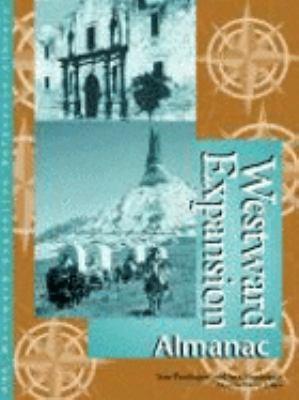 Westward expansion : almanac
