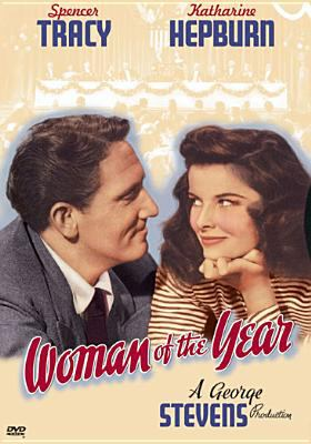 Woman of the year [videorecording] / Metro-Goldwyn-Mayer ; produced by Joseph L. Mankiewicz ; directed by George Stevens ; screenplay, Ring Lardner, Jr. and Michael Kanin.