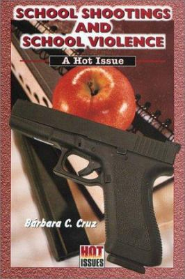 School shootings and school violence : a hot issue