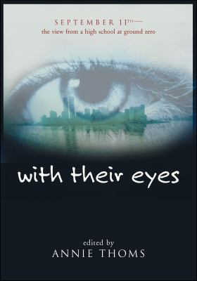 With their eyes : September 11th : the view from a high school at ground zero